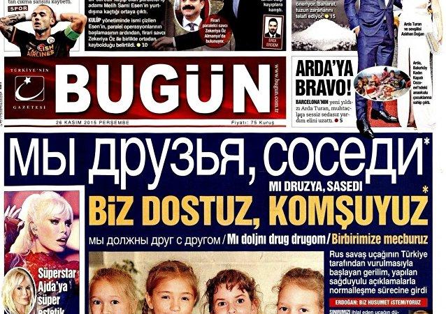 Portada del diario turco Bugün con el titular Somos amigos, vecinos escrito en ruso
