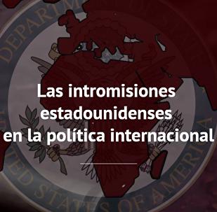Las intervenciones de EEUU en la política mundial