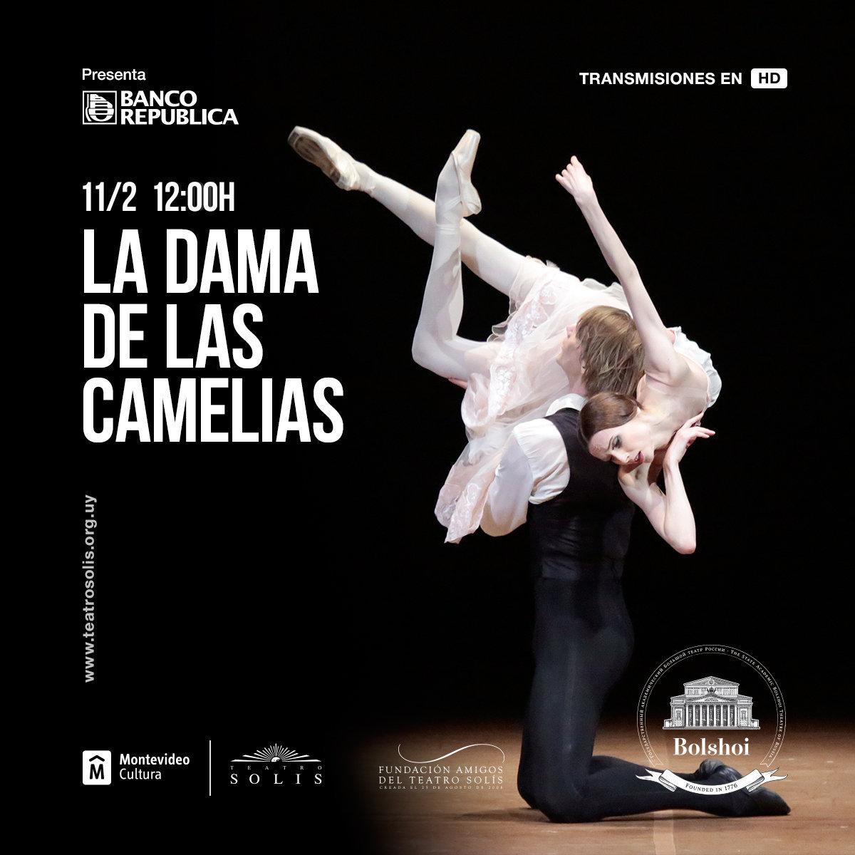 Afiche de La Dama de las Camelias, en la versión del Bolshói que se presentará en el Teatro Solís de Uruguay en alta definición.