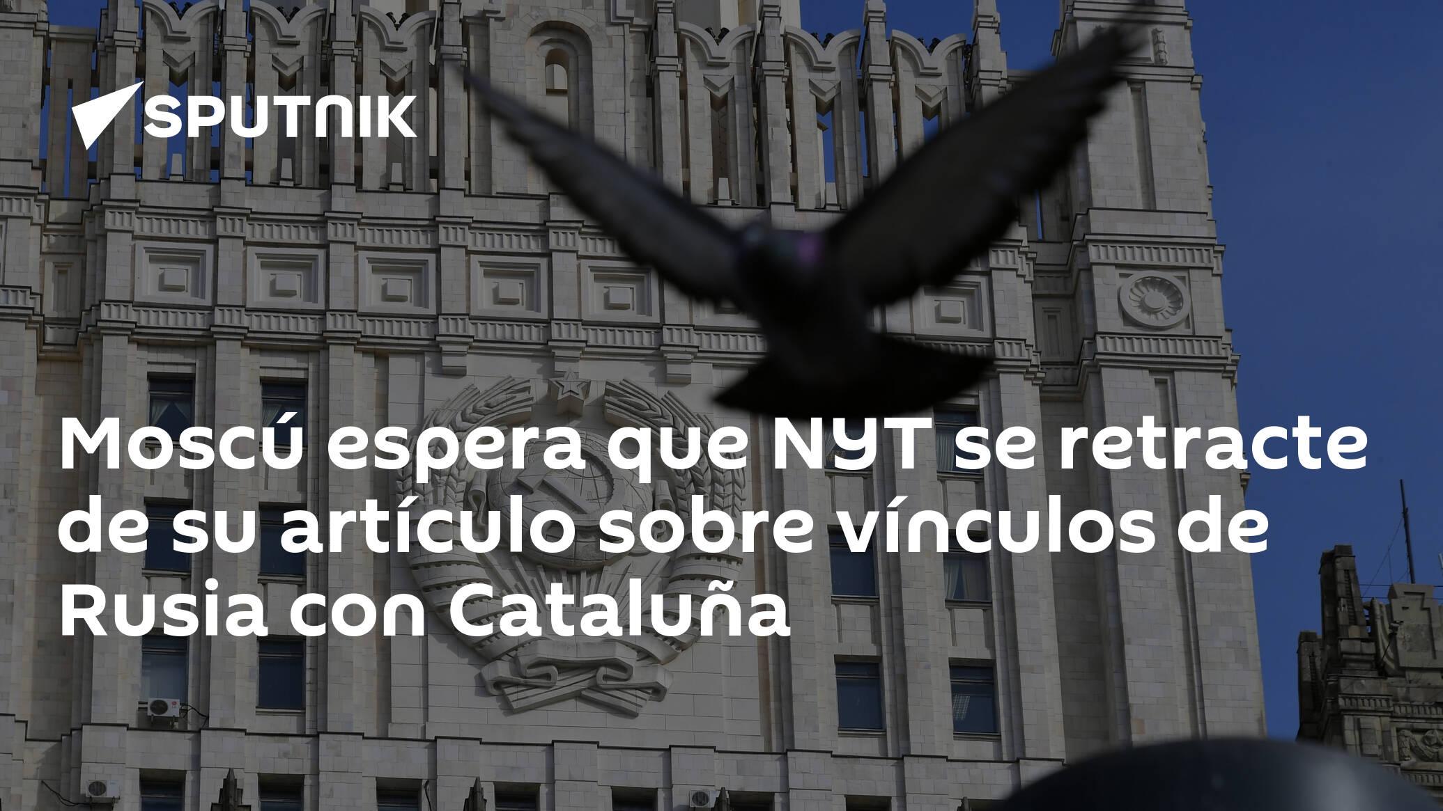 Moscú espera que NYT se retracte de su artículo sobre vínculos de Rusia con Cataluña