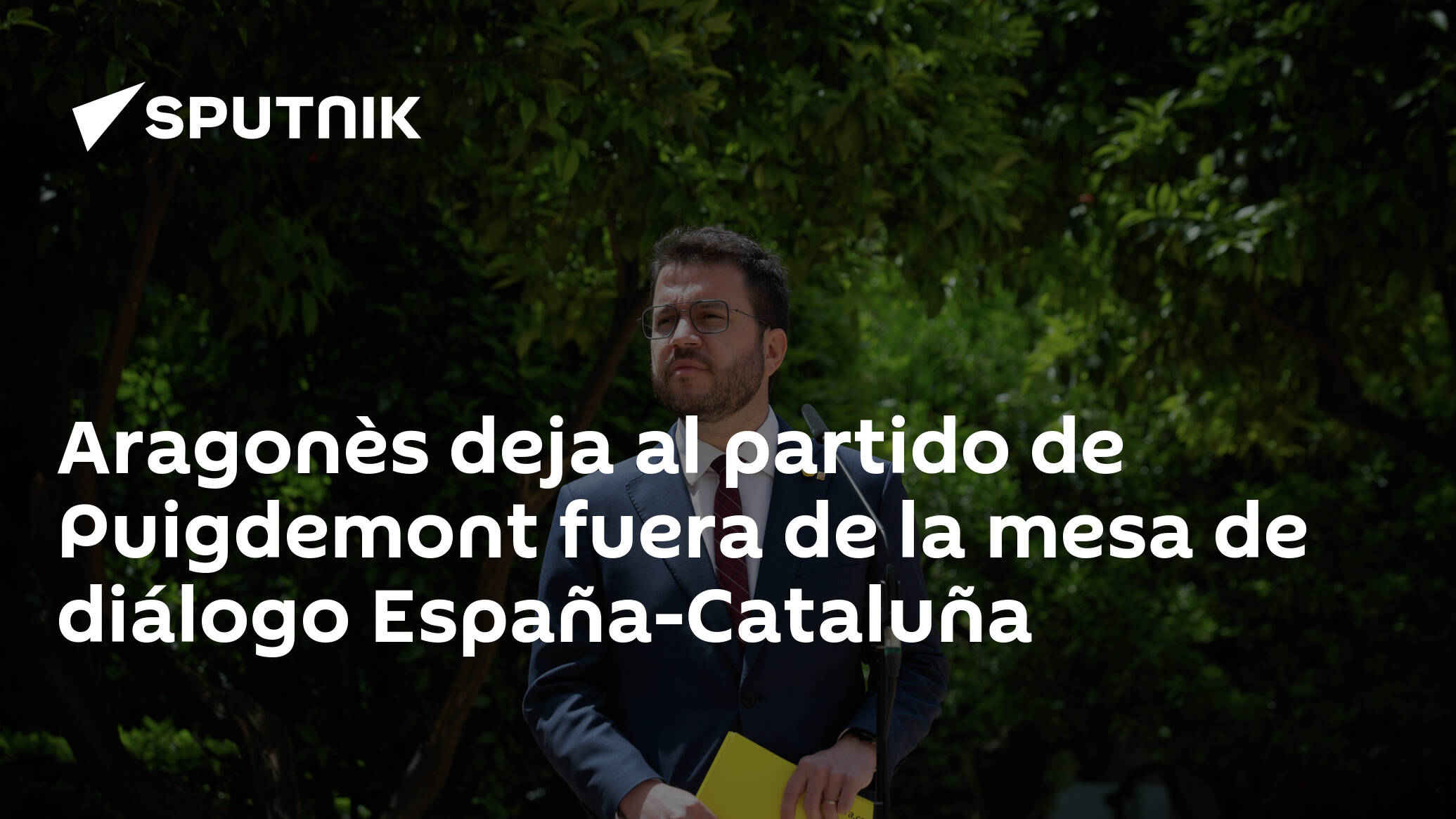 Aragonès deja al partido de Puigdemont fuera de la mesa de diálogo España-Cataluña
