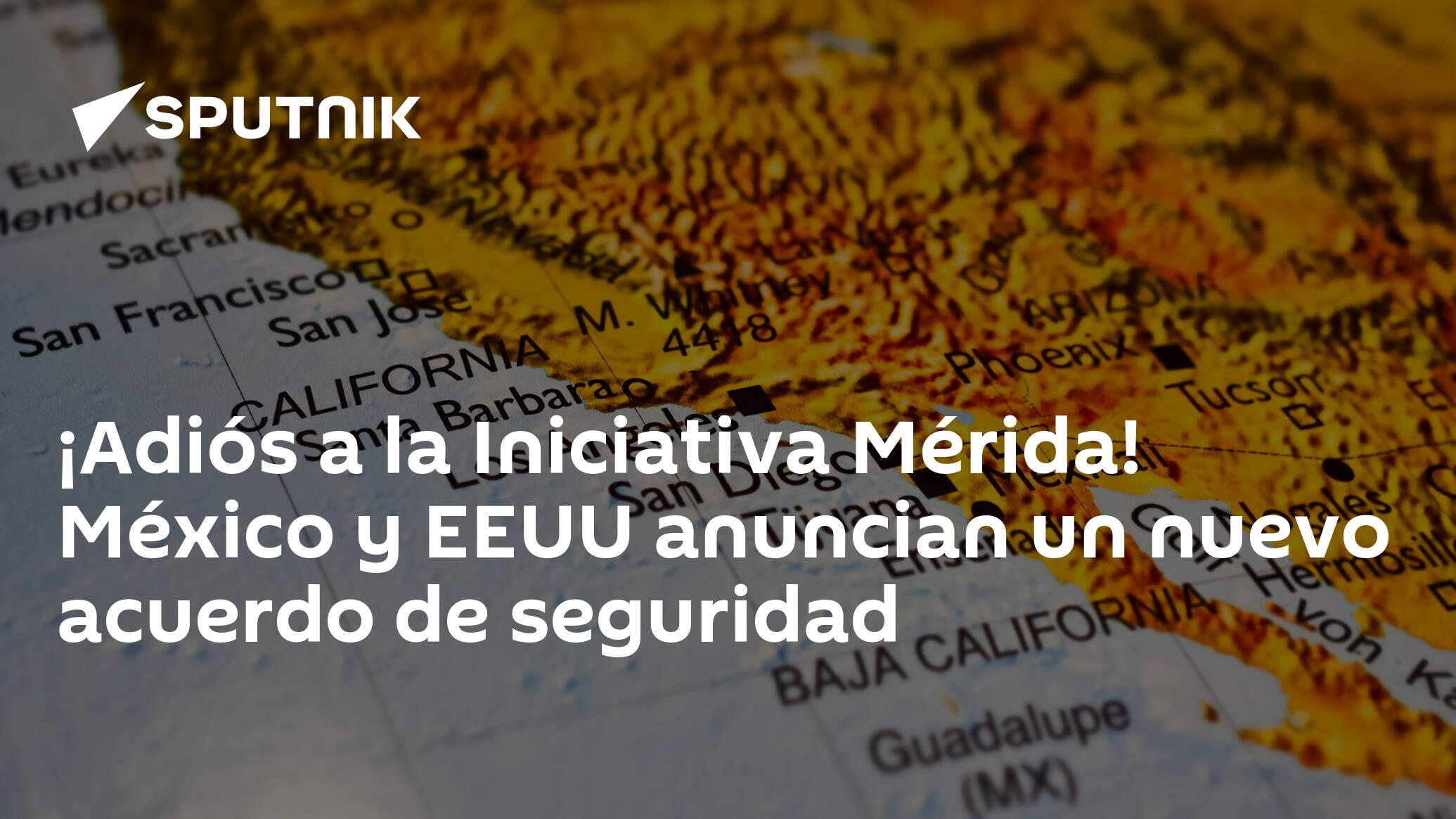 Adiós a la Iniciativa Mérida! México y EEUU anuncian un nuevo acuerdo de  seguridad - 28.09.2021, Sputnik Mundo
