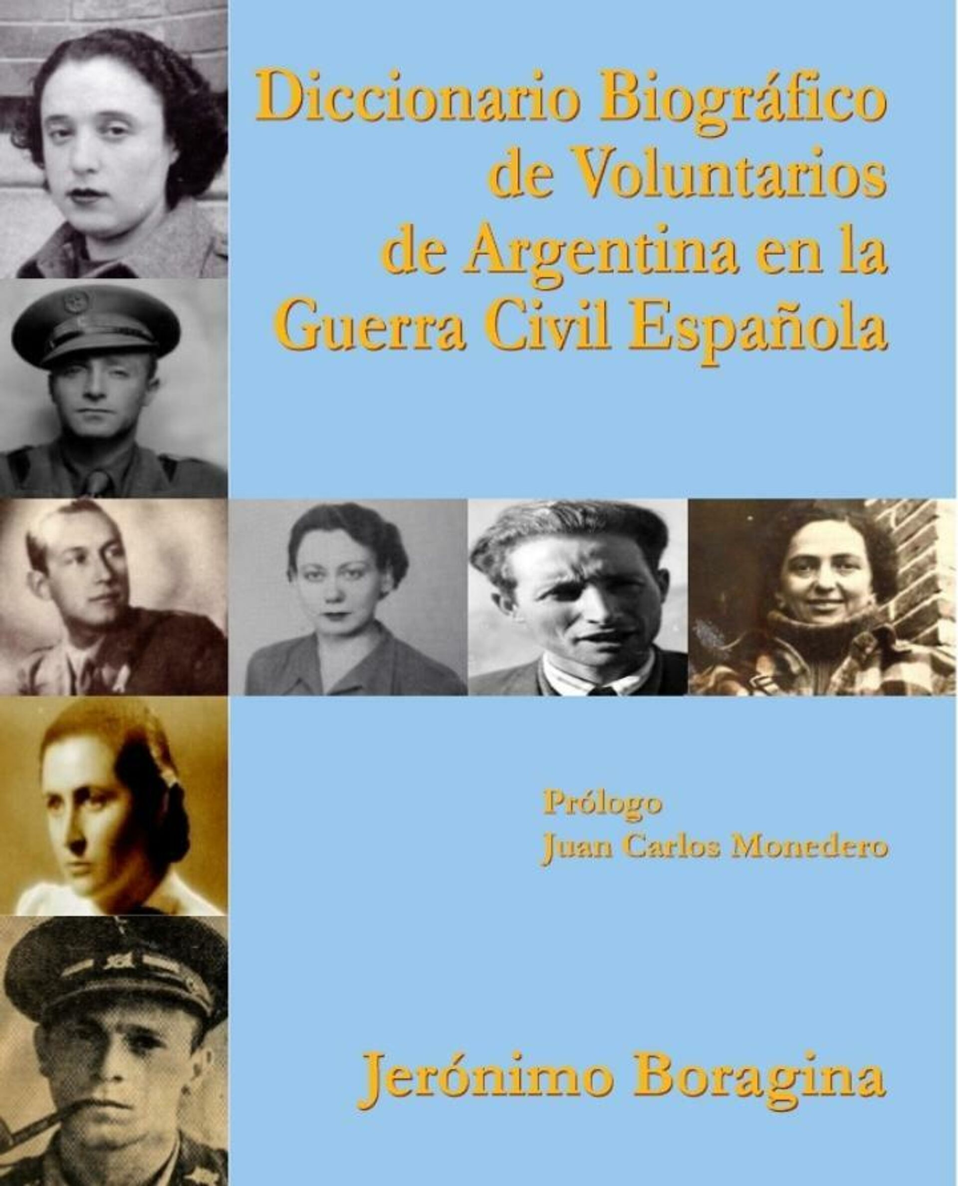 Diccionario Biográfico de Voluntarios de Argentina en la Guerra Civil Española, obra de Jerónimo Boragina  - Sputnik Mundo, 1920, 16.07.2021
