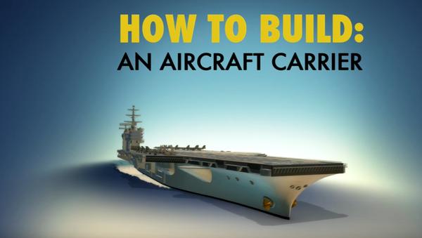 How to Build an Aircraft Carrier - Sputnik Mundo