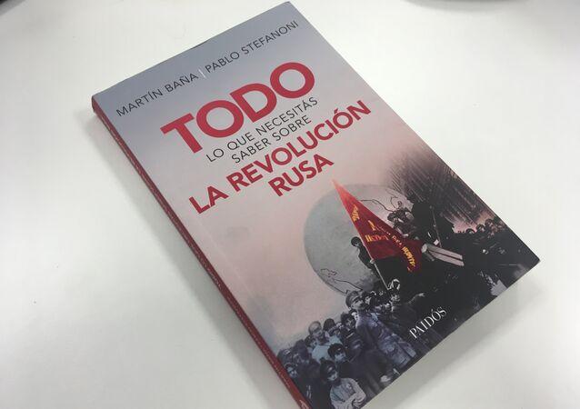 El libro 'Todo lo que necesitás saber sobre la Revolución Rusa'
